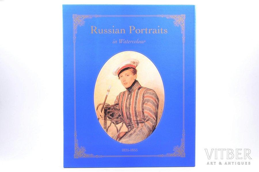 """Russian Portraits in watercolor"" / Русские акварельные портреты"", 1825-1855, redakcija: Эммануэль Дюкан (Emmanuel Ducamp), 1994 g., Alain de Gourcuff Editeur, Parīze, 205 lpp., kastē, 32.9 x 26.3 cm"