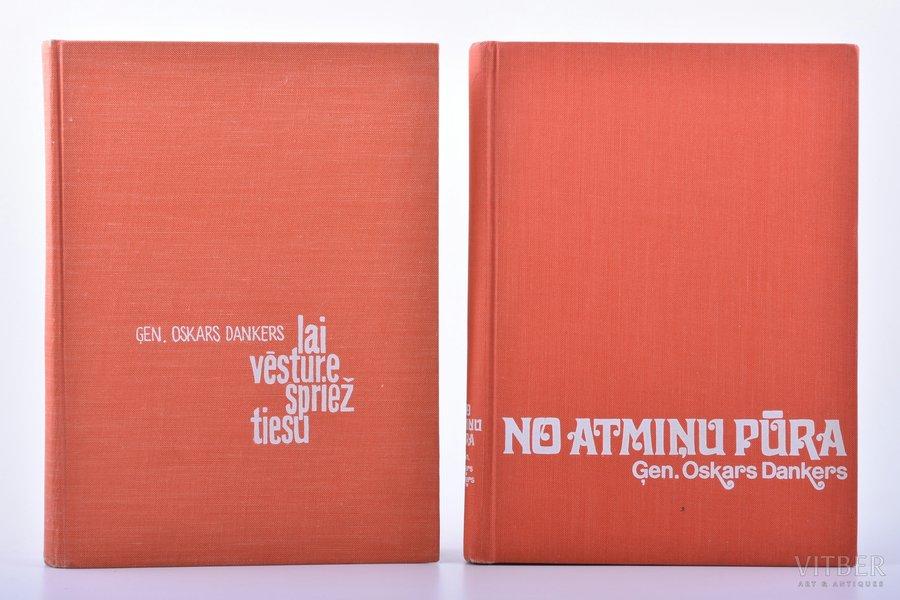 """Ģen. Oskars Dankers, 2 books, """"No atmiņu pūra"""", """"Lai vēsture spriež tiesu"""", DEDICATORY INSCRIPTION, grafiskais ietērps: Dore Dankere-Rienstra, 1965-1973, Daugavas Vanagu apgāds, """"Latvis"""", Toronto, 249, 191 pages"""