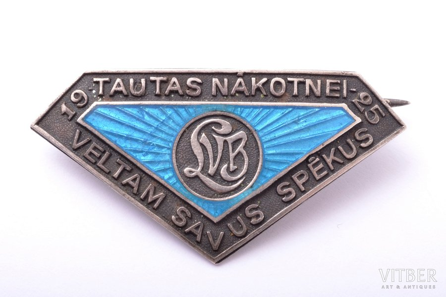 "badge, LVB, ""We devote our efforts to the future of people"", Latvia, 1925, 22.7 x 43.8 mm"