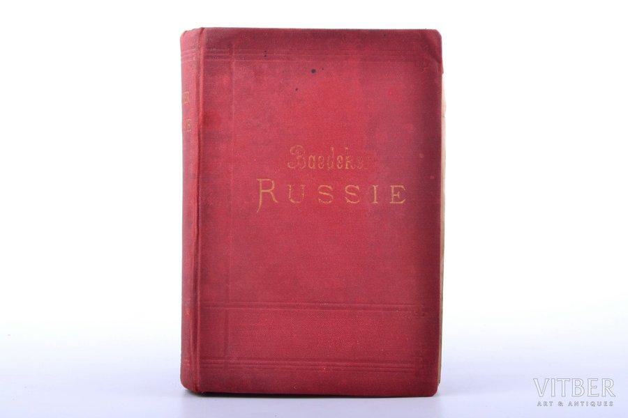 """Karl Baedeker, """"La Russie. Manuel du Voyageur"""", 1893 g., Verlag von Karl Bædeker, Leipciga, XLVI, 450 lpp., vāks atdalās no bloka, izkrīt lappuses, kartes uz atsevišķām lapām, trīskāršs ornamentāls apgriezums, 15.7 x 10.7 cm"""