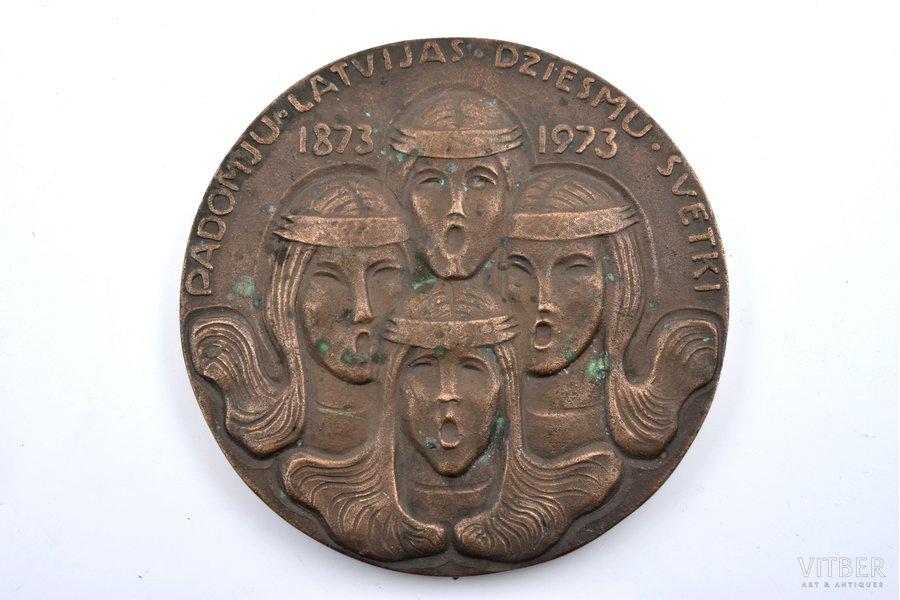table medal, Soviet Latvia Song festival, 1873-1973, dedicated ot 50th Anniversary of Soviet Union, bronze, Latvia, USSR, Ø 175 mm, ~2800 g