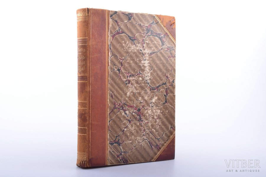 """C. Mettig, """"Geschichte der Stadt Riga"""", 1897, Jonck & Poliewsky, Riga, VIII+489 pages, half leather binding, stamps, illustrations on separate pages, ex libris, colored book edge, 22.2 x 14.8 cm"""