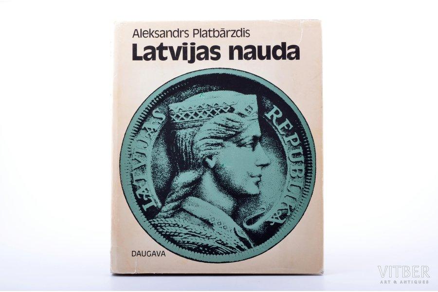 """Latvijas nauda"", Aleksandrs Platbārzdis, 1972, Stockholm, Daugava, dust-cover"