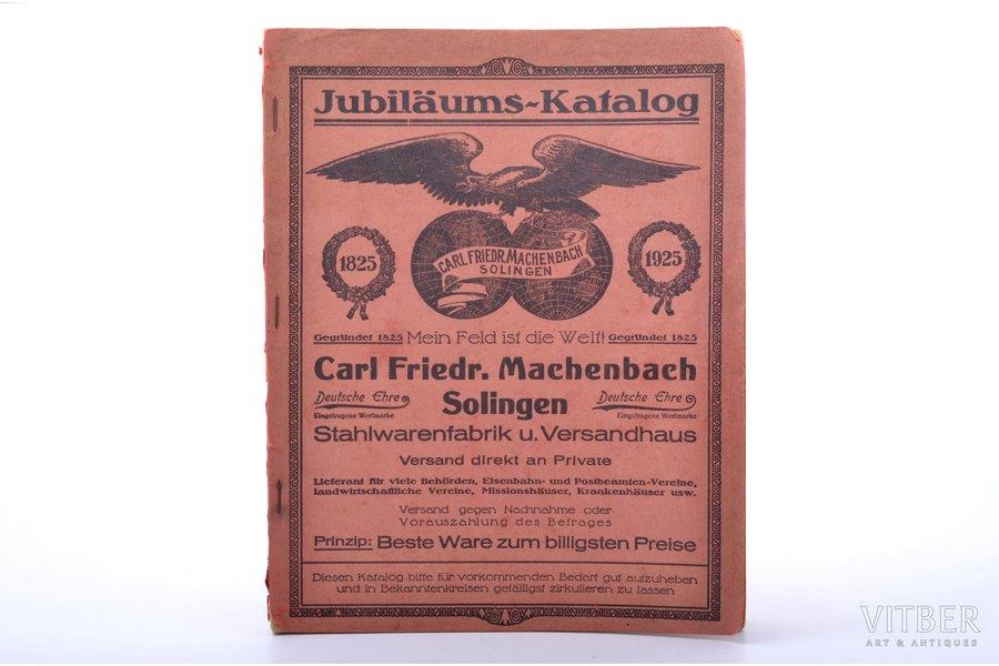 """""""Jubiläums-katalog. 1825-1925. Carl Friedr. Machenbach Solingen"""", jubilee catalogue, 1925"""