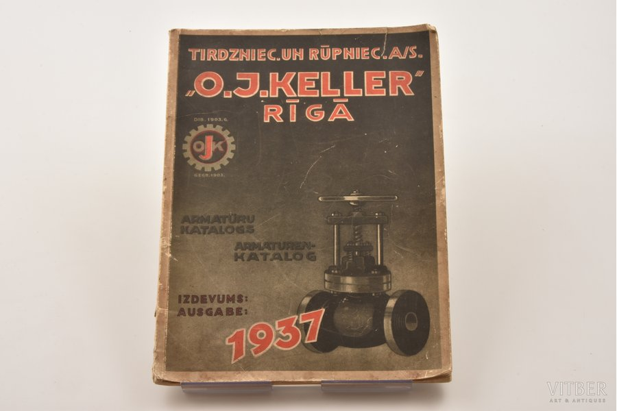 """""""Tirdzniec. un rūpniec. A/S. """"O.J. Keller"""" armatūru katalogs."""", 1937, Riga"""