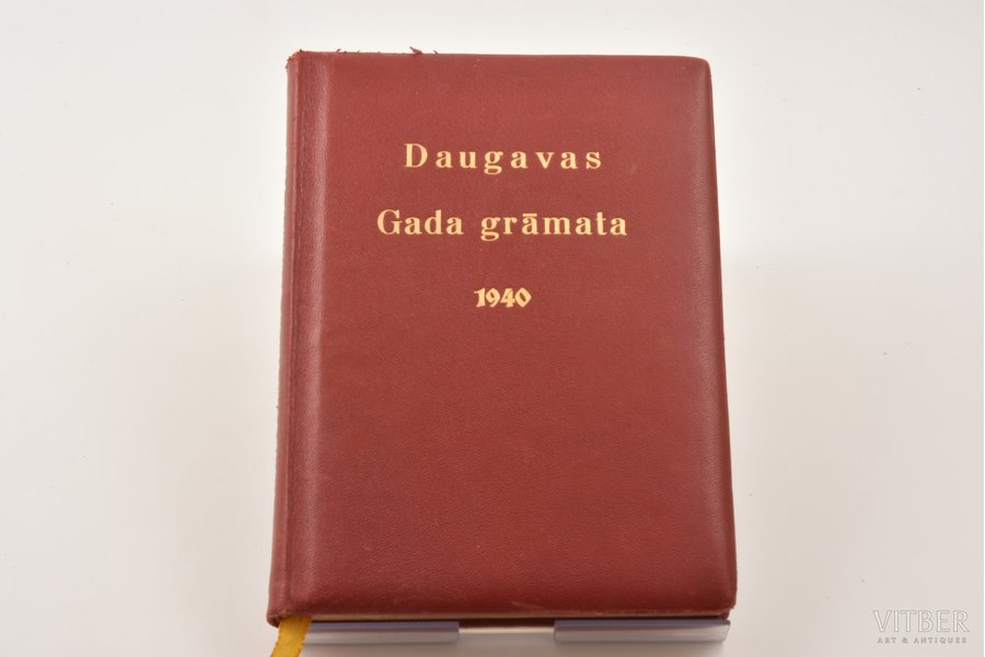 """Daugavas gada grāmata 1940"", 1939, akc. sab. Valters & Rapa, Riga, 168 pages, leather binding, three sided gilded edge"