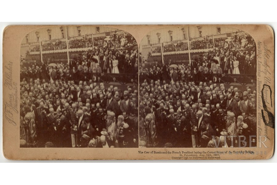 photography, stereopair, the President of France and the Tsar of Russia lay a cornerstone to begin construction of the Troitzky bridge, Russia, beginning of 20th cent., 8.7 x 17.7 cm