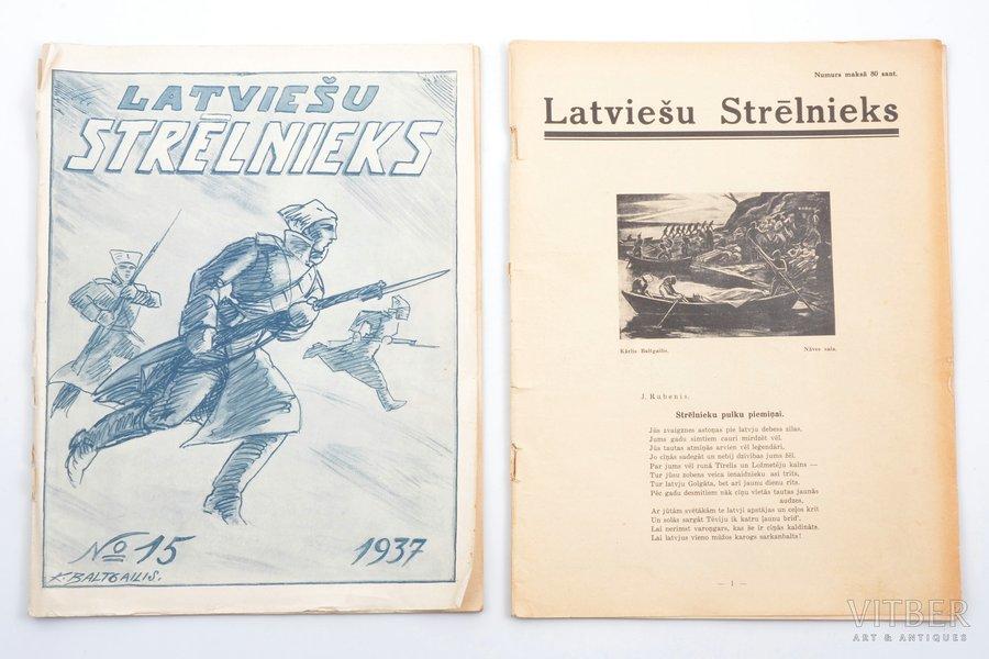 """""""Latviešu Strēlnieks"""", 2 žurnālu numuri, Nr. 15 (1937), ?, 1937, Latviešu veco strēlnieku biedrība, 42, 44 pages, one magazine without cover"""