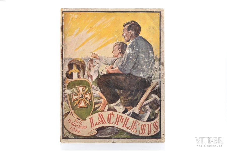 """""""Lāčplēsis"""", Nr. 4 (11. novembris), edited by Jānis Lācis, 1936, Lāčplēša kara ordeņa kavalieru biedrības izdevums, Riga, water stains, illustrations on separate pages, 29 x 22.6 cm, 76 pages, advertisment"""
