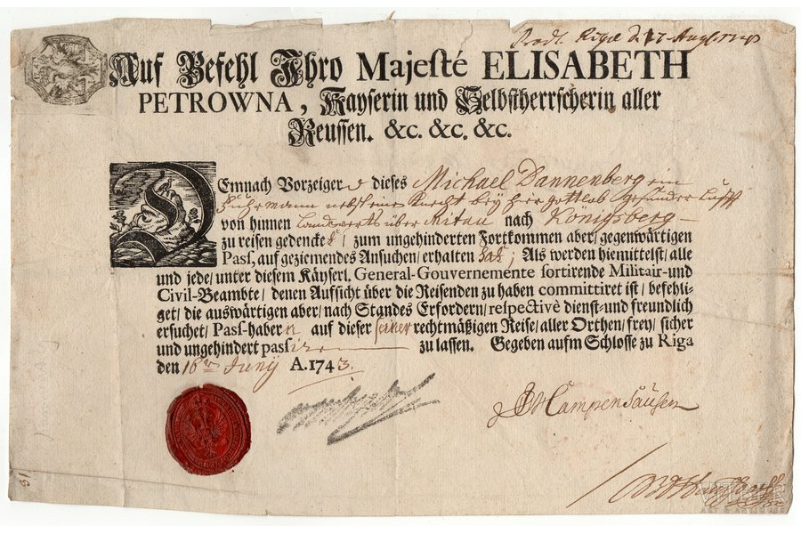 document, travelling passport, on the blank with name of Empress Elizabeth Petrovna, in German and Russian, issued to Michael Dannenberg for leaving Russia abroad; signed by the Governor-General of Finland Johann Balthasar von Kampenhausen on June 18, 1743 at the Riga Castle, Russia, 1743, 20.5 x 32.2 cm, Baron Johann Balthasar von Kampenhausen (1689-1758) - Swedish, then Russian government official. Since 1711 in the Russian service. The highest post in Kampenhausen's career was the post of Governor-General of Finland, which he held from 1742-1743.