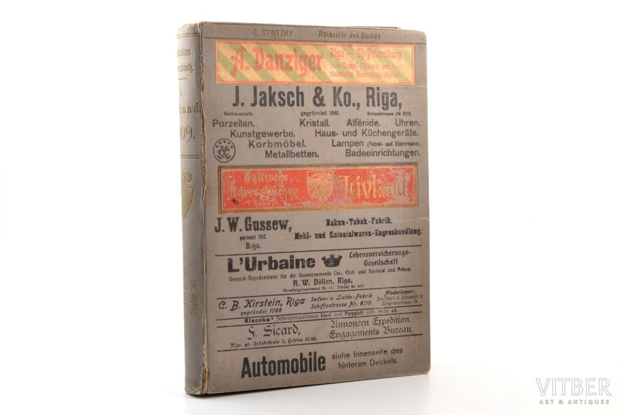 """Adolf Richters, """"Baltische Verkehrs- und Adressbücher"""", Band 1. Livland, 1909, Adolf Richter, Riga, XVI, 951 pages, stamps, 26 x 18.5 cm, pages without numbering (advertisment) in the beginning of the book, map on separate sheet (between pages VIII-IX), missing fragment of page 915-916"""