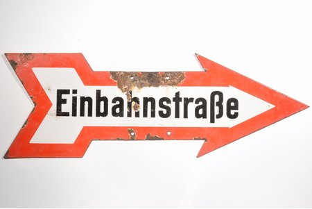 "road sign, Einbahnstraße (""One-way street""), Third Reich, Germany, the 30-40ties of 20th cent., 85 x 29 cm, weight 2600 g"