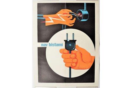"""плакат, Не опасно!, Латвия, СССР, 1968 г., 61.9 x 46.6 см, Типография Nr. 1. """"Cīņa"""", Рига"""