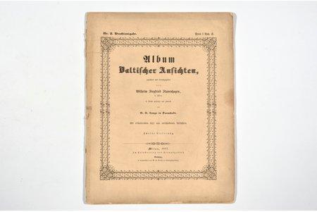 "Wilhelm Siegfried Stavenhagen, ""Album Baltischer Ansichten"", Zweite Lieferung, Im Selbstverlag des Herausgebers, 1857 g., Mītava, 8+12+11 lpp., bojāta grāmatas muguriņa, 32.5 x 25 cm, apraksti un 3 gravīras uz tērauda: Ēdoles pils, Dubulti, Keila-Joa muiža (Schloss Fall)"
