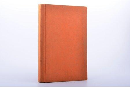 """""""Vīrietis un sieviete. Viņu savstarpējās attiecības un stāvoklis tagadnes kulturelajā dzīvē"""", I. sējums, latviski tulkojis Jūlijs Vanags, 1926, Zelta stari, Riga, 451 pages, 25.8 x 16 cm"""