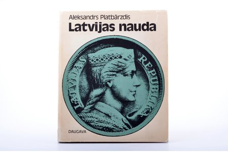 """Latvijas nauda"", Aleksandrs Platbārzdis, 1972 g., Stokholma, Daugava, apvāks"