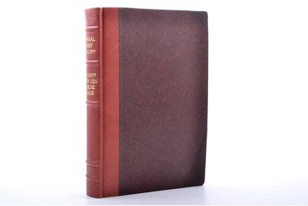 """General Fürst Awaloff, """"Im Kampf gegen den Bolschewismus"""", Bermonta-Avalova memuāri, 1. izdevums, 1925 g., Verlag von J.J. Augustin, Hamburga, Glukštate, XV, 563 lpp., pusādas iesējums, ar autora portretu, 27.6 x 18.1 cm, 77 numurētas atsevišķas lappuses ar ilustrācijām, pielikumā kartes uz 2 lapām"""