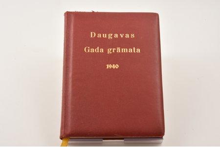 """Daugavas gada grāmata 1940"", 1939, akc. sab. Valters & Rapa, Riga, 168 pages, leather binding, three sided gilded edge"