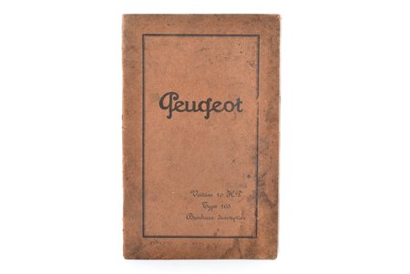 """""""Peugeot. Societe Anonyme des Automobiles et Cycles"""", 1925, stains"""