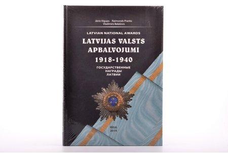 """katalogs, """"Latvijas valsts apbalvojumi 1918-1940"""", 2014 g., Jānis Vigups, Raimonds Pranks, Vladminirs Balašovs"""
