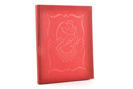 """Alfreds de Mise, """"Ticiana dēls"""", DEDICATORY INSCRIPTION, rakstnieces Ilonas Leimanes veltījums Antai Klintij; no franču valodas tulkojis Ed. Virza, Jāņa Plēpja gravējumi kokā, 1939, Zelta ābele, Riga, 106 pages, 17 x 14.5 cm"""