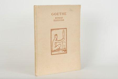 "Goethe, ""Romas eleģijas"", 1941 г., Zemgale apgāds, Рига, 52 стр."
