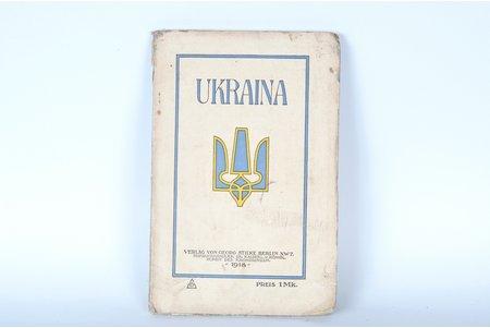 """Ukraina"", 1918 g., Verlag von J.Deubner, Berlīne, 95 lpp."